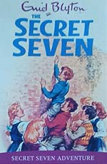 The Secret Seven : Secret Seven Adventure #2