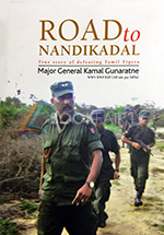 Road to Nandikadal : True story of defeating Tamil Tigers