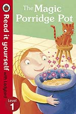 The Magic Porridge Pot - Read it yourself with Ladybird level 01